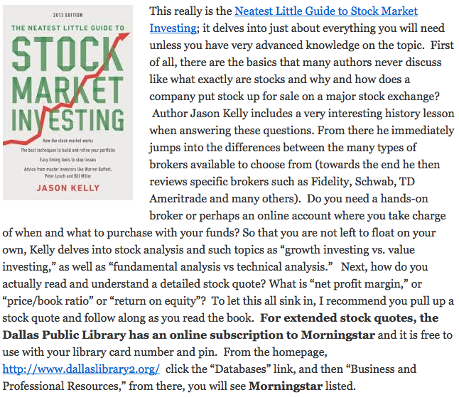 Dallas Public Library review of The Neatest Little Guide to Stock Market Investing: 2013 Edition, by Jason Kelly