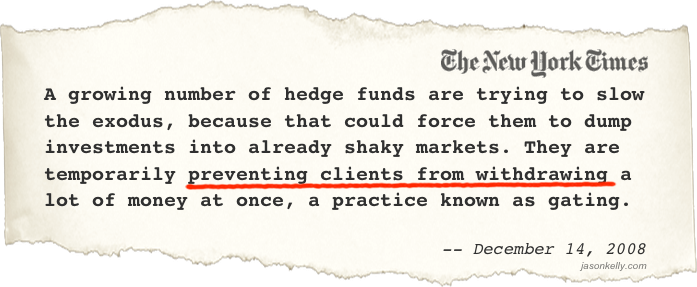 WSJ: Hedge Funds Prevent Client Withdrawals
