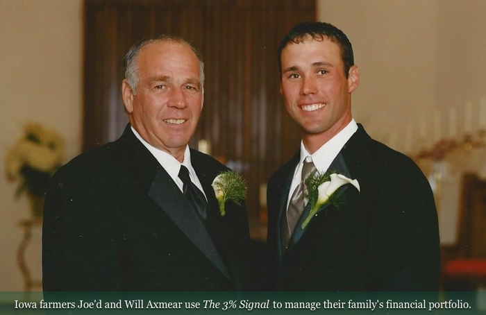 Iowa farmers Joe'd and Will Axmear use The 3% Signal to manage their family's financial portfolio.