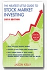 The Neatest Little Guide to Stock Market Investing, 2010 Edition, by Jason Kelly